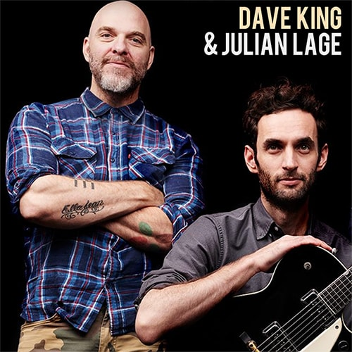 Dave King & Julian Lage